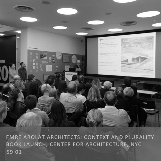 Emre Arolat Architects Context and Plurality Book Launch, Center for Architecture, NYC